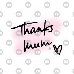thanks mum.jpg
